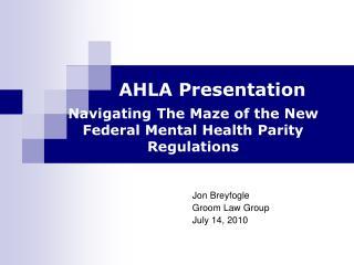 Jon Breyfogle Groom Law Group July 14, 2010