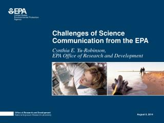 Challenges of Science Communication from the EPA