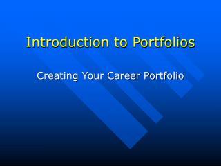 Introduction to Portfolios