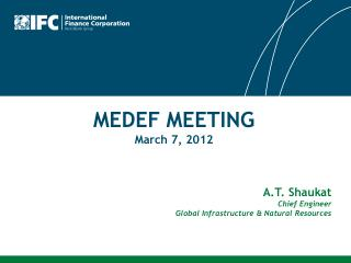 MEDEF MEETING March 7, 2012