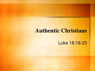 Authentic Christians
