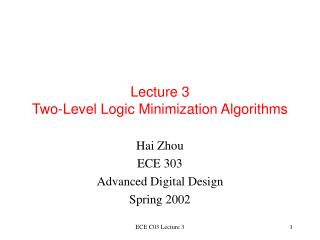 Lecture 3 Two-Level Logic Minimization Algorithms