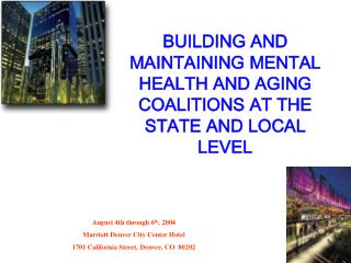 BUILDING AND MAINTAINING A SUCCESSFUL MENTAL HEALTH AND AGING COALITION