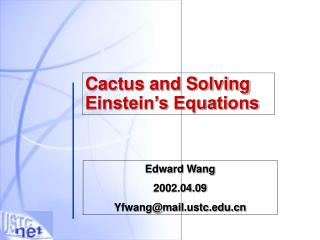 Cactus and Solving Einstein's Equations