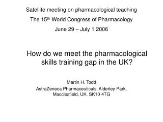 How do we meet the pharmacological skills training gap in the UK?