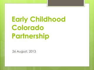 Early Childhood Colorado Partnership