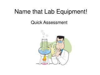 Name that Lab Equipment!