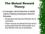The Mutual Reward Theory