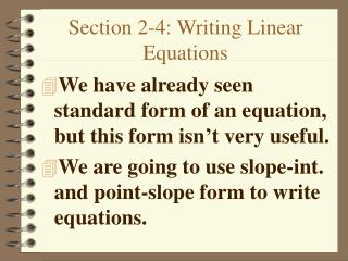 Section 2-4: Writing Linear Equations