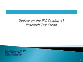 Update on the IRC Section 41  Research Tax Credit