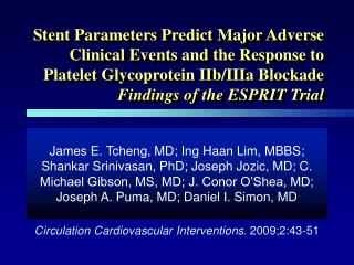 Stent Parameters Predict Major Adverse Clinical Events and the Response to Platelet Glycoprotein IIb