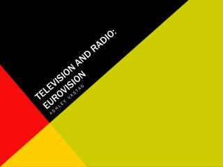 Television and Radio: Eurovision