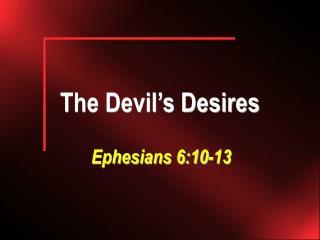 The Devil�s Desires