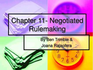 Chapter 11- Negotiated Rulemaking