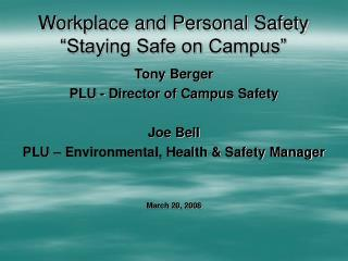 "Workplace and Personal Safety ""Staying Safe on Campus"""