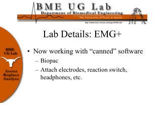 Lab Details: EMG+