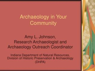 Archaeology in Your Community