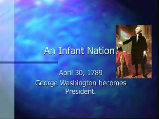 An Infant Nation