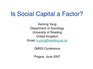 Is Social Capital a Factor?