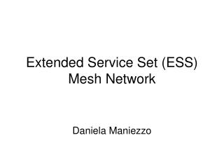 Extended Service Set ESS Mesh Network