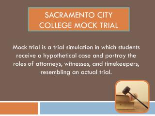 Sacramento City College Mock Trial