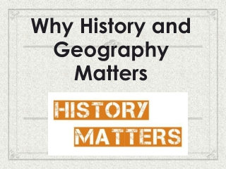 The Study of Geography Why it Matters