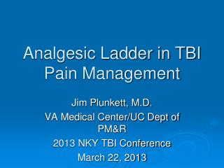 Analgesic Ladder in TBI Pain Management
