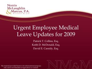 Urgent Employee Medical Leave Updates for 2009