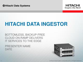 Hitachi data ingestor