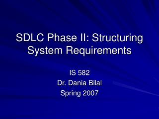 SDLC Phase II: Structuring System Requirements
