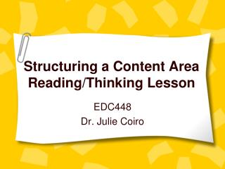 Structuring a Content Area Reading/Thinking Lesson