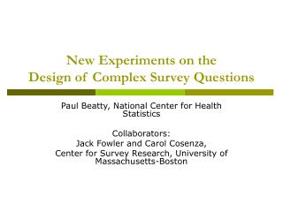 New Experiments on the  Design of Complex Survey Questions