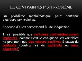 Les contraintes d�un probl�me
