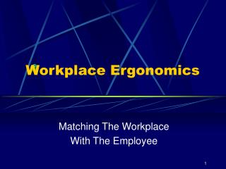 Workplace Ergonomics