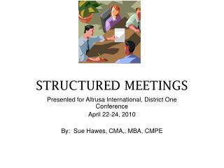 STRUCTURED MEETINGS