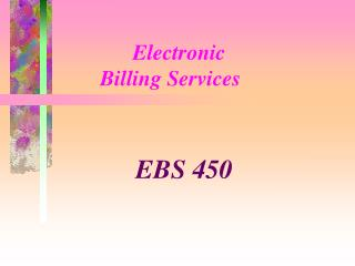 Electronic         Billing Services