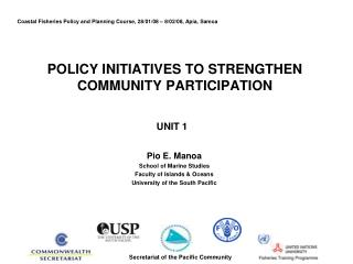 POLICY INITIATIVES TO STRENGTHEN COMMUNITY PARTICIPATION