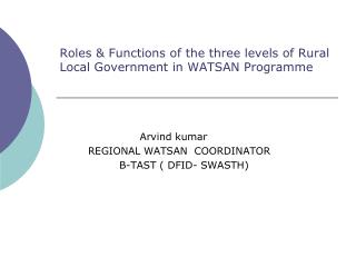 Roles & Functions of the three levels of Rural Local Government in WATSAN Programme