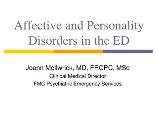 Affective and Personality Disorders in the ED