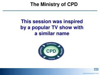 The Ministry of CPD