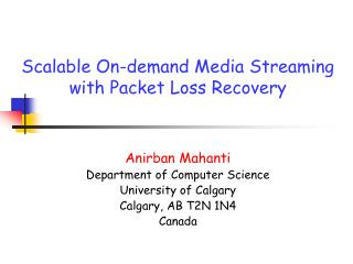Scalable On-demand Media Streaming with Packet Loss Recovery