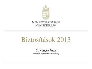Biztosítások 2013