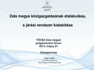 Zala megye közigazgatásának átalakulása,  a járási rendszer kialakítása