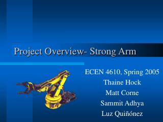 Project Overview- Strong Arm