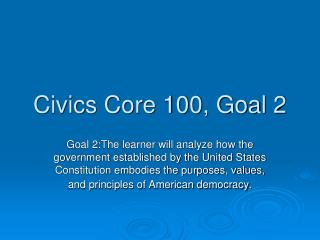 Civics Core 100, Goal 2