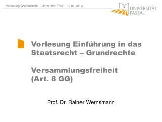 Prof . Dr. Rainer  Wernsmann