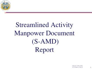 Streamlined Activity Manpower Document  (S-AMD) Report Revised  31 Dec 2012 R. R. Stanley Code 20
