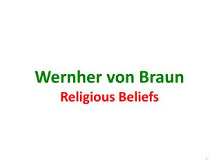 Wernher  von Braun Religious Beliefs