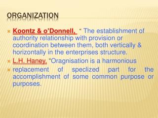 Classical Organization  Theory