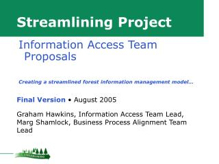 Streamlining Project Final Version  • August 2005